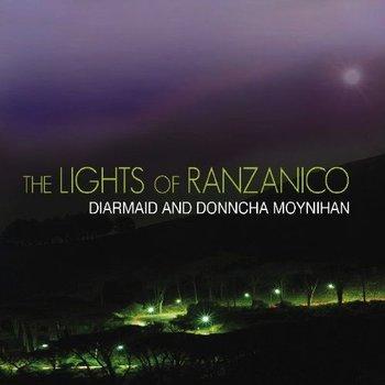DIARMAID AND DONNCHA MOYNIHAN - THE LIGHTS OF RANZANICO