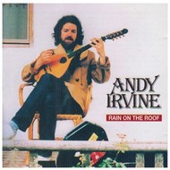 ANDY IRVINE - RAIN ON THE ROOF