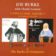 JOE BURKE AND CHARLIE LENNON - TRADITIONAL MUSIC OF IRELAND /THE BUCKS OF ORANMORE (CD).