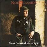 NOEL CASSIDY - SENTIMENTAL JOURNEY (CD)