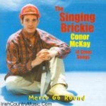 CONOR MCKAY - SINGING BRICKIE MERRY GO ROUND