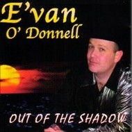 EVAN O DONNELL - OUT OF THE SHADOW