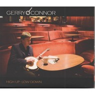 GERRY O'CONNOR - HIGH UP-LOW DOWN (CD)