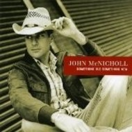 JOHN MCNICHOLL - SOMETHING OLD, SOMETHING NEW