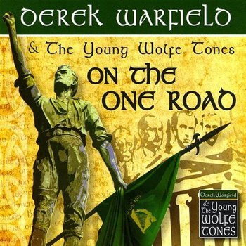 DEREK WARFIELD & THE YOUNG WOLFE TONES - ON THE ONE ROAD