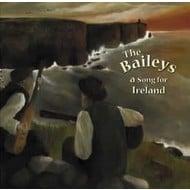 Toucan Cove Entertainment, THE BAILEYS - A SONG FOR IRELAND (CD)