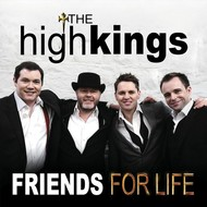 HIGH KINGS - FRIENDS FOR LIFE (CD)