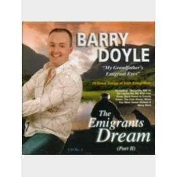BARRY DOYLE THE EMIGRANTS DREAM PART 2