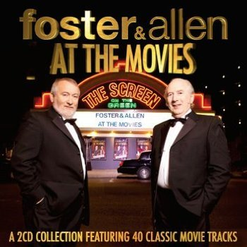 FOSTER AND ALLEN - AT THE MOVIES (2 CD SET)