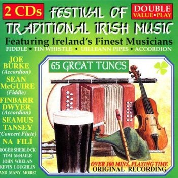 FESTIVAL OF TRADITIONAL IRISH MUSIC - VARIOUS ARTISTS
