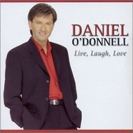 DANIEL O'DONNELL - LIVE, LAUGH, LOVE (CD)