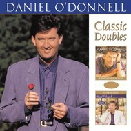 DANIEL O'DONNELL - ESPECIALLY FOR YOU + LOVE SONGS (CD)