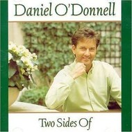 Rosette Records,  DANIEL O'DONNELL - TWO SIDES OF