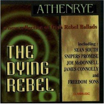 ATHENRYE - THE DYING REBEL (CD)