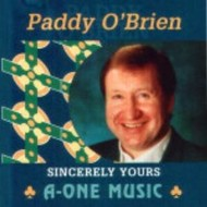 A-ONE Music,  PADDY O'BRIEN - SINCERELY YOURS (CD)