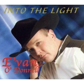 EVAN O DONNELL - INTO THE LIGHT