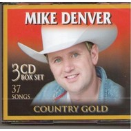 MIKE DENVER -  COUNTRY GOLD (3 CD BOX SET)...