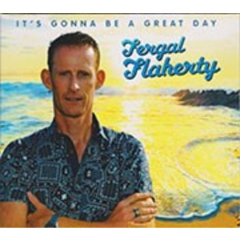 FERGAL FLAHERTY - IT'S GONNA BE A GREAT DAY