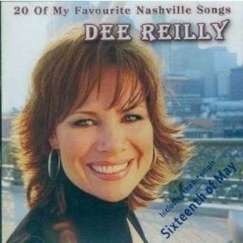 DEE REILLY - 20 OF MY FAVOURITE NASHVILLE SONGS