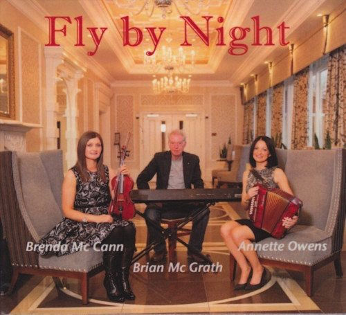ANNETTE OWENS, BRENDA MCCANN U0026 BRIAN MCGRATH   FLY BY NIGHT (CD)