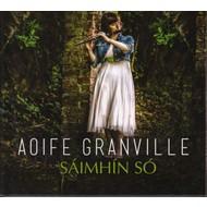 AOIFE GRANVILLE - Sáimhín Só (CD)