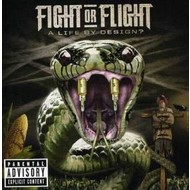 FIGHT OR FLIGHT - A LIFE BY DESIGN