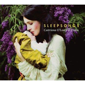 CAITRIONA O'LEARY & DULRA - SLEEPSONGS