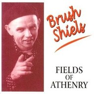 Chart Records,  BRUSH SHIELS - FIELDS OF ATHENRY