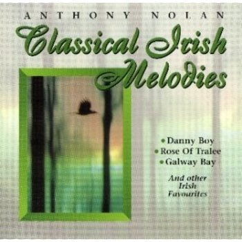 Chart Records,  ANTHONY NOLAN - CLASSICAL IRISH MELODIES