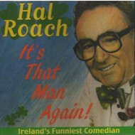 HAL ROACH - IT'S THAT MAN AGAIN! (CD)