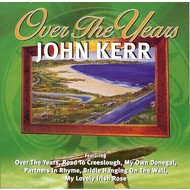 Chart Records,  JOHN KERR - OVER THE YEARS (CD)