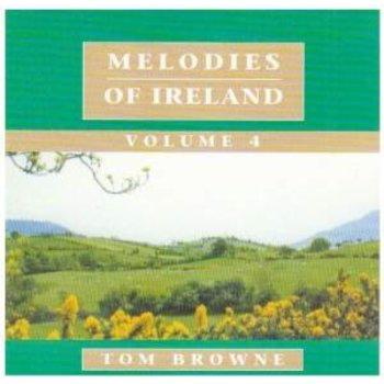 TOM BROWNE - MELODIES OF IRELAND VOLUME 4 (CD)