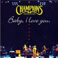 GINA, DALE HAZE & THE CHAMPIONS - BABY I LOVE YOU