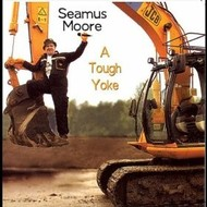 Hazel Records,  Seamus Moore - A Tough Yoke (CD)