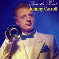 JOHNNY CARROLL - FROM THE HEART (CD)