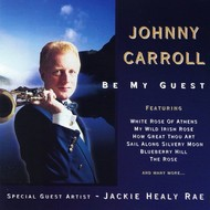 JOHNNY CARROLL - BE MY GUEST (CD)
