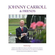 JOHNNY CARROLL AND FRIENDS (CD)