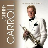 JOHNNY CARROLL - THE BEST OF THE EARLY YEARS (3 CD SET)