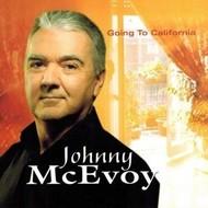 JOHNNY MCEVOY GOING TO CALIFORNIA