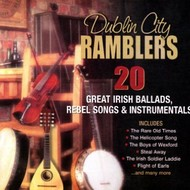 THE DUBLIN CITY RAMBLERS - 20 GREAT IRISH BALLADS REBEL SONGS AND INSTRUMENTALS (CD).
