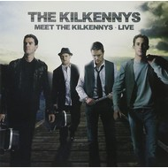 THE KILKENNYS - MEET THE KILKENNYS, LIVE (CD)