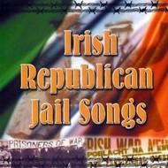 THE DUBLIN CITY RAMBLERS - IRISH REPUBLICAN JAIL SONGS (CD)