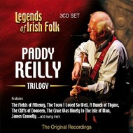 PADDY REILLY - TRILOGY, LEGENDS OF IRISH FOLK (CD)...