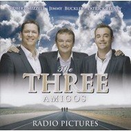 THE THREE AMIGOS - RADIO PICTURES (CD)