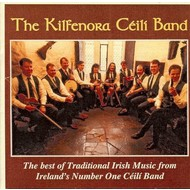 THE KILFENORA CEILI BAND - THE BEST OF TRADITIONAL IRISH MUSIC (CD)