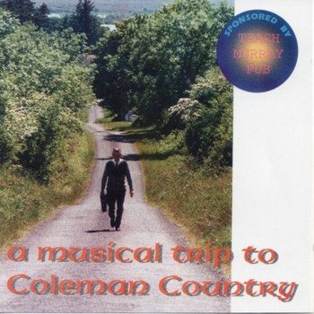 A MUSICAL TRIP TO COLEMAN COUNTRY