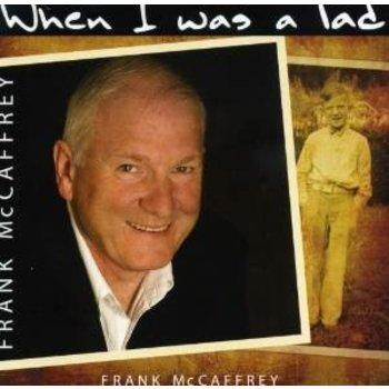 FRANK MCCAFFREY - WHEN I WAS A LAD