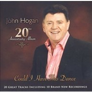 Rosette Records,  JOHN HOGAN - COULD I HAVE THIS DANCE