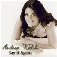 ANDREA WALSH - SAY IT AGAIN (CD)...