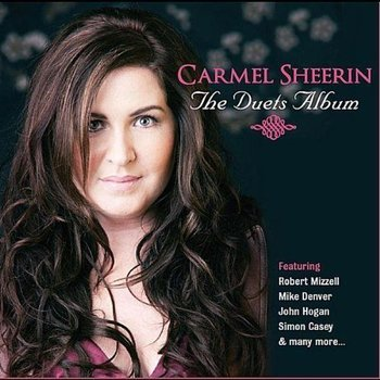 CARMEL SHEERIN - THE DUETS ALBUM